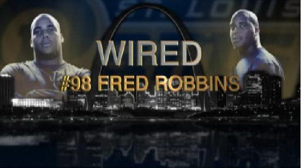 St. Louis Ram's Fred Robbins Mic'd